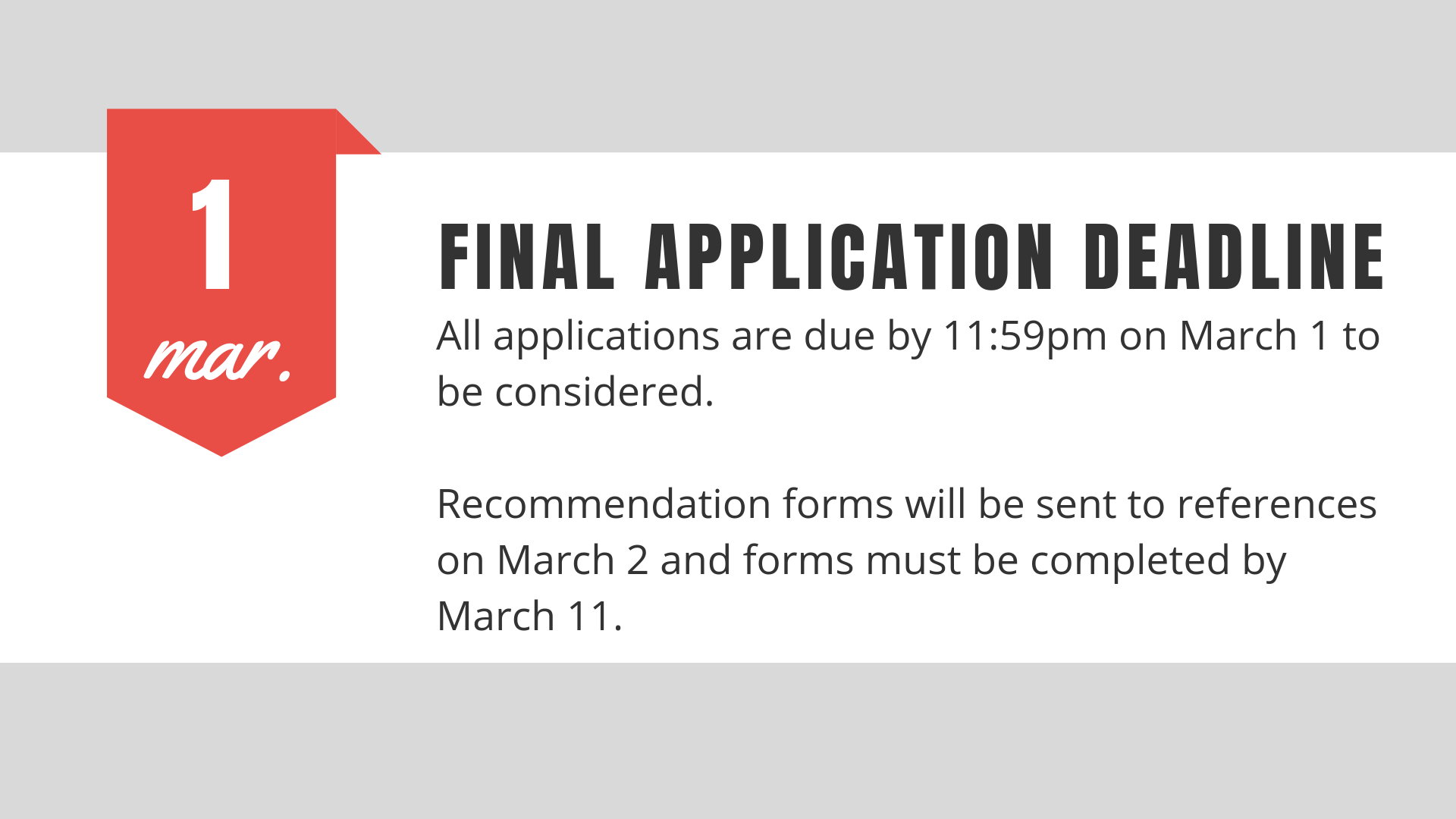 Final deadline to apply is March 1