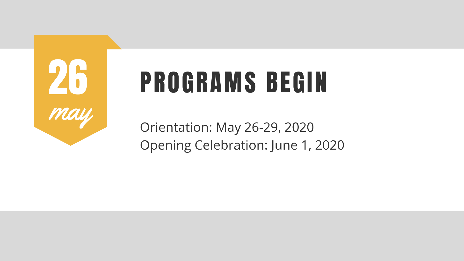 Programs begin May 26!